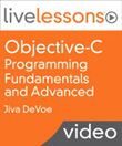Objective-C Programming Fundamentals and Advanced LiveLessons