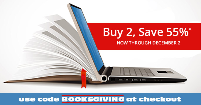 Buy 2, save 55% on books and eBooks with code BOOKSGIVING, now through December 2