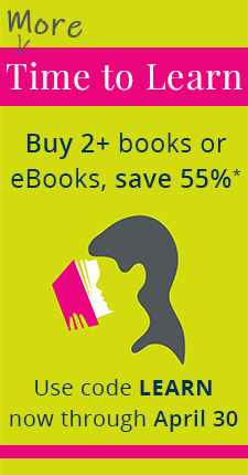 More Time to Learn: Buy 2+ books or eBooks, save 55% now through April 30