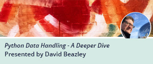 O'Reilly Online Learning Live Online Training: Python Data Handling with David Beazley