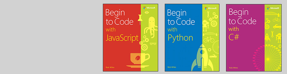 Explore the Begin to Code series of books and eBooks from Microsoft Press