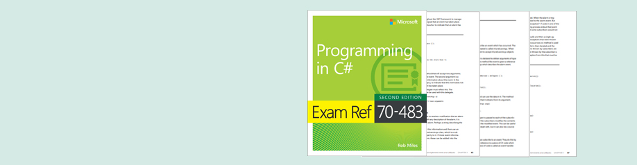 Read a free sample chapter from Exam Ref 70-483 Programming in C#, 2nd Edition