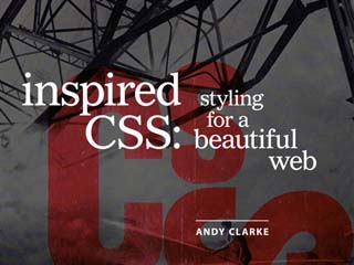 Inspired CSS: Styling for a Beautiful Web