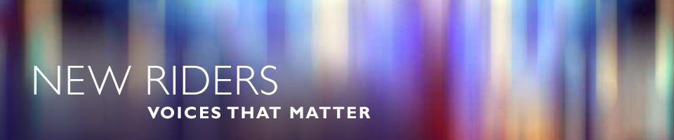 New Riders: Voices That Matter