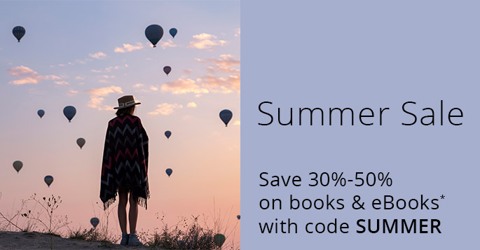 Save 30%-50% on books and eBooks and with code SUMMER, now through July 31