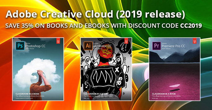 Adobe CC (2019 release): Save 35% on new books and eBooks