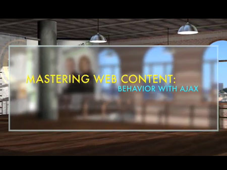 Mastering Web Content: Behavior with Ajax