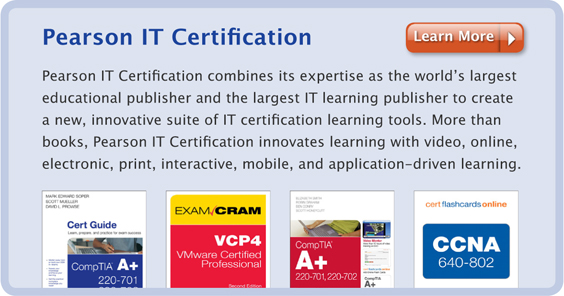 Pearson IT Certification: Learning tools for Cisco, CompTIA, and Microsoft exams