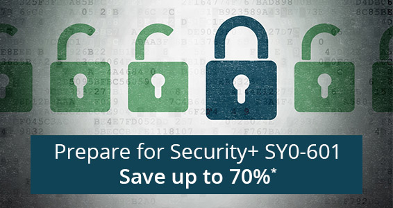 Prepare for CompTIA Security+ SY0-601 - Save up to 70%