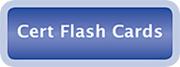 Cert Flash Cards